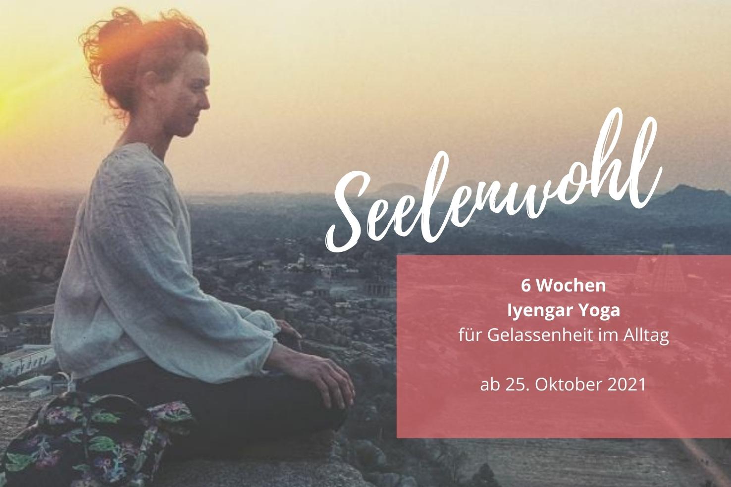 6 Wochen Seelenwohl –Onlinekurs Iyengar Yoga ab 23.10.21